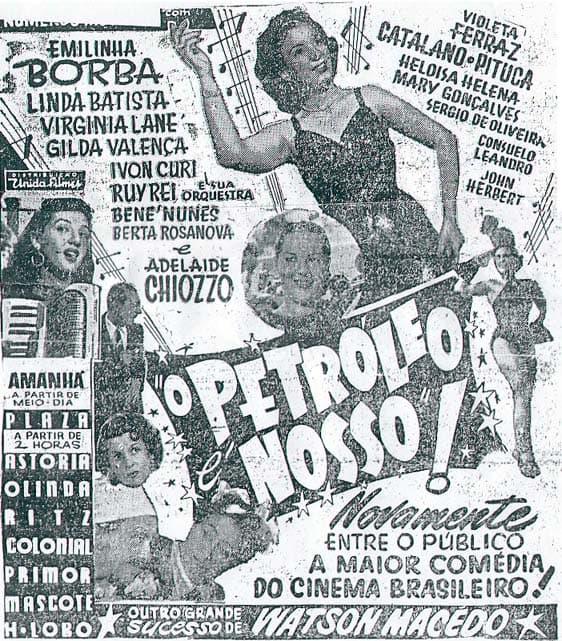 O besteirol do petróleo é nosso vem de longe, como mostra as propagandas antigas da Petrobrás